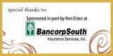 Sponsor - BancorpSouth Insurance Services and Ken Estes
