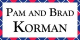 Sponsor - Pam and Brad Korman