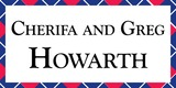 Sponsor - Cherifa and Greg Howarth