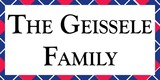 Sponsor - The Geissele Family