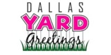 Sponsor - Dallas Yard Greeting